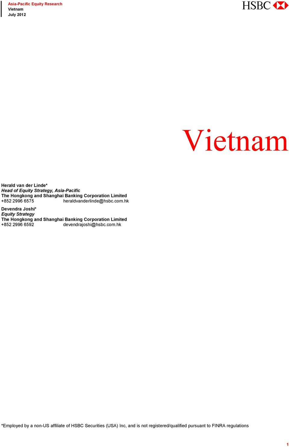 Vietnam  abc  *Employed by a non-us affiliate of HSBC Securities