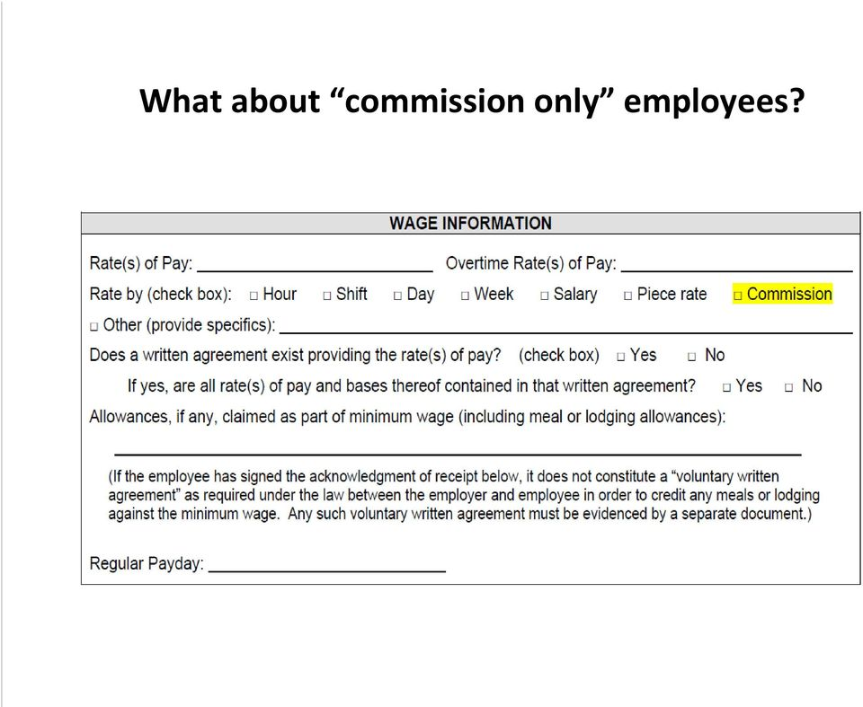 California s s New Wage Notice & Commission Agreement