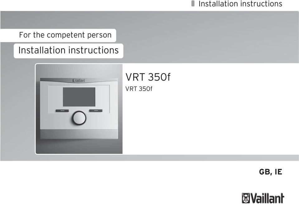 Installation Instructions For The Competent Person Installation