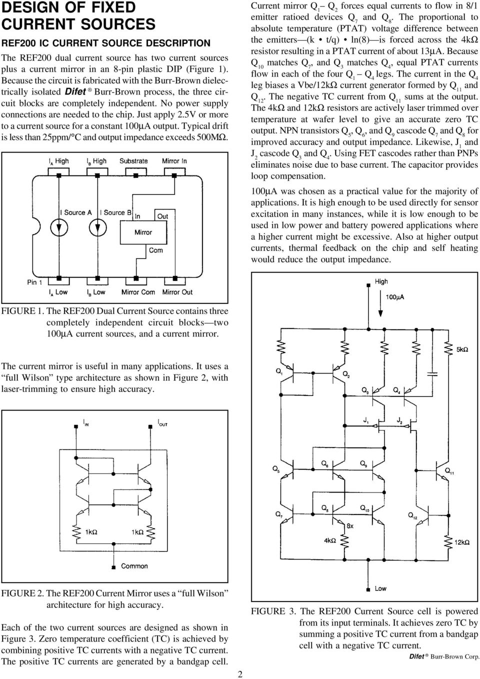 Design Of Fixed Current Sources Pdf Integrator Lifier Circuit Likewise Low Drift No Power Supply Connections Are Needed To The Chip Just Apply 25v Or More