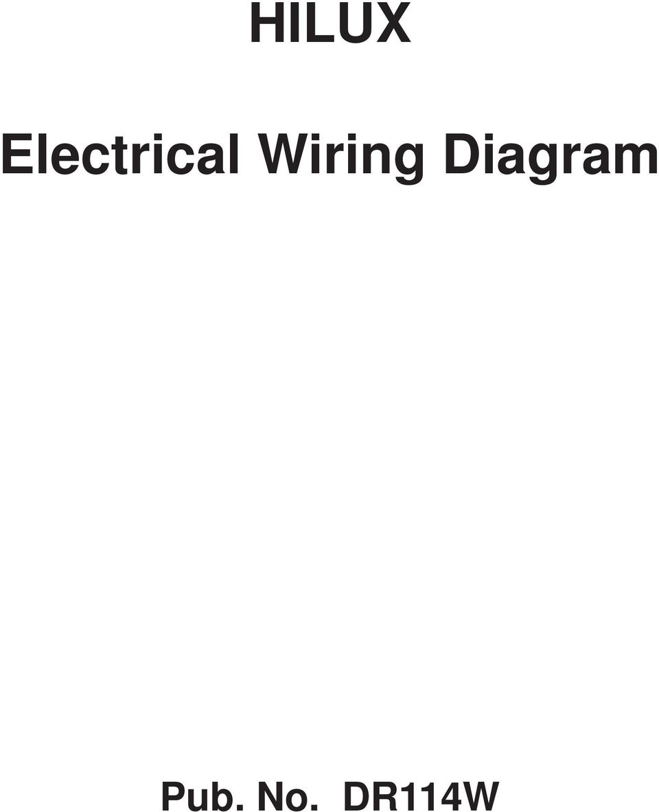 Electrical Wiring Diagram Manual Hilux Pub No Dr114w Pdf 2 Foewod This Has Been Prepared To Provide Information On The System Of Hiux Pplicable Models Kun 6
