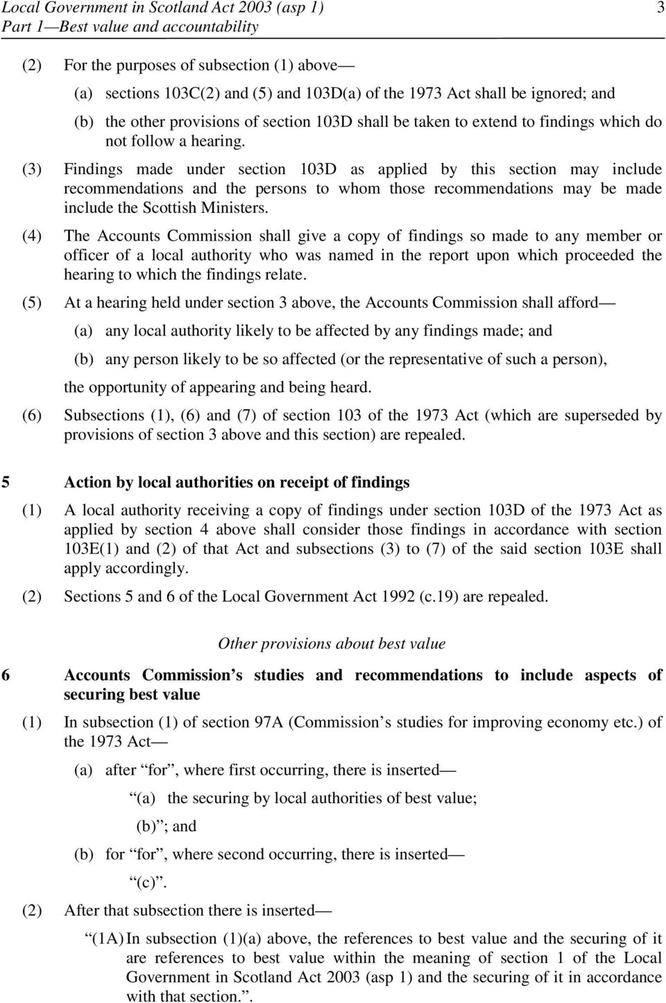 (3) Findings made under section 103D as applied by this section may include recommendations and the persons to whom those recommendations may be made include the Scottish Ministers.