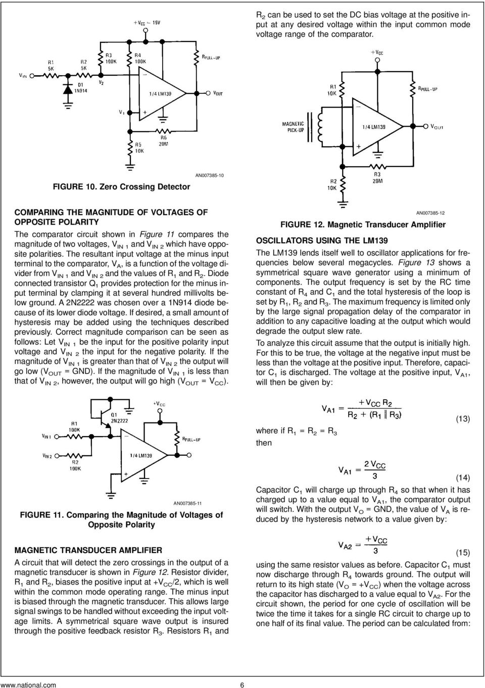 Lm139 Lm239 Lm339 A Quad Of Independently Functioning Comparators Pdf Below This Circuit Creates Noninverting Comparator With Hysteresis The Resultant Input Voltage At Minus Terminal To