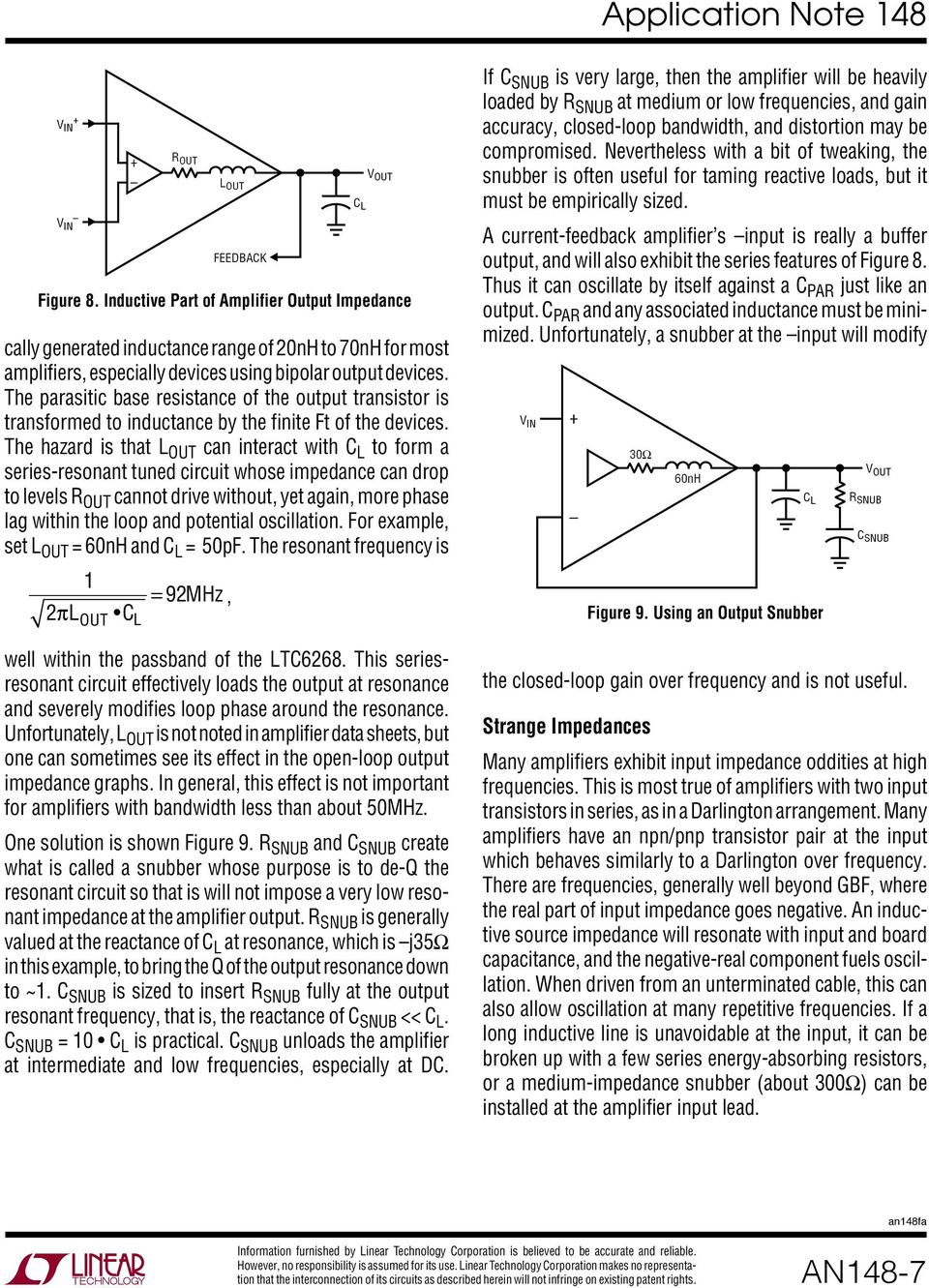 Application Note 148 September Does Your Op Amp Oscillate An Barry Operational Amplifier Opamp Oscillatorcircuit Diagram World The Hazard Is That L Out Can Interact With C To Form A Series Resonant