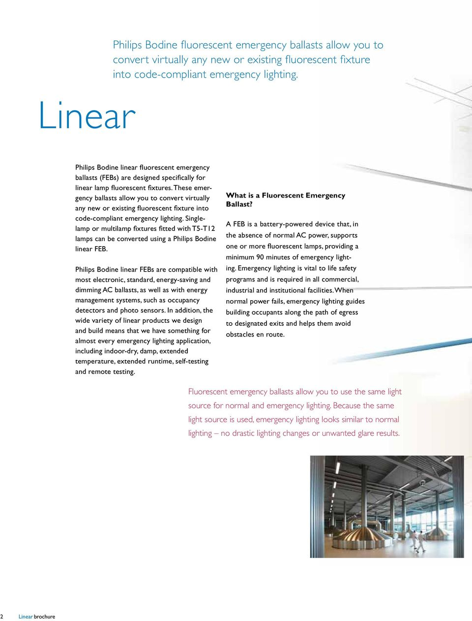 Linear  Emergency Operation for Linear Fluorescent Lamp Fixtures The