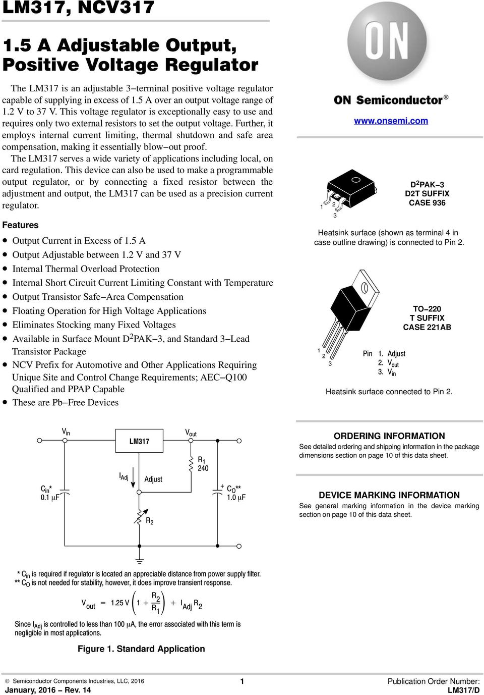 Lm317 Ncv A Adjustable Output Positive Voltage Regulator Pdf Current Source With Further It Employs Internal Limiting Thermal Shutdown And Safe Area Compensation Making
