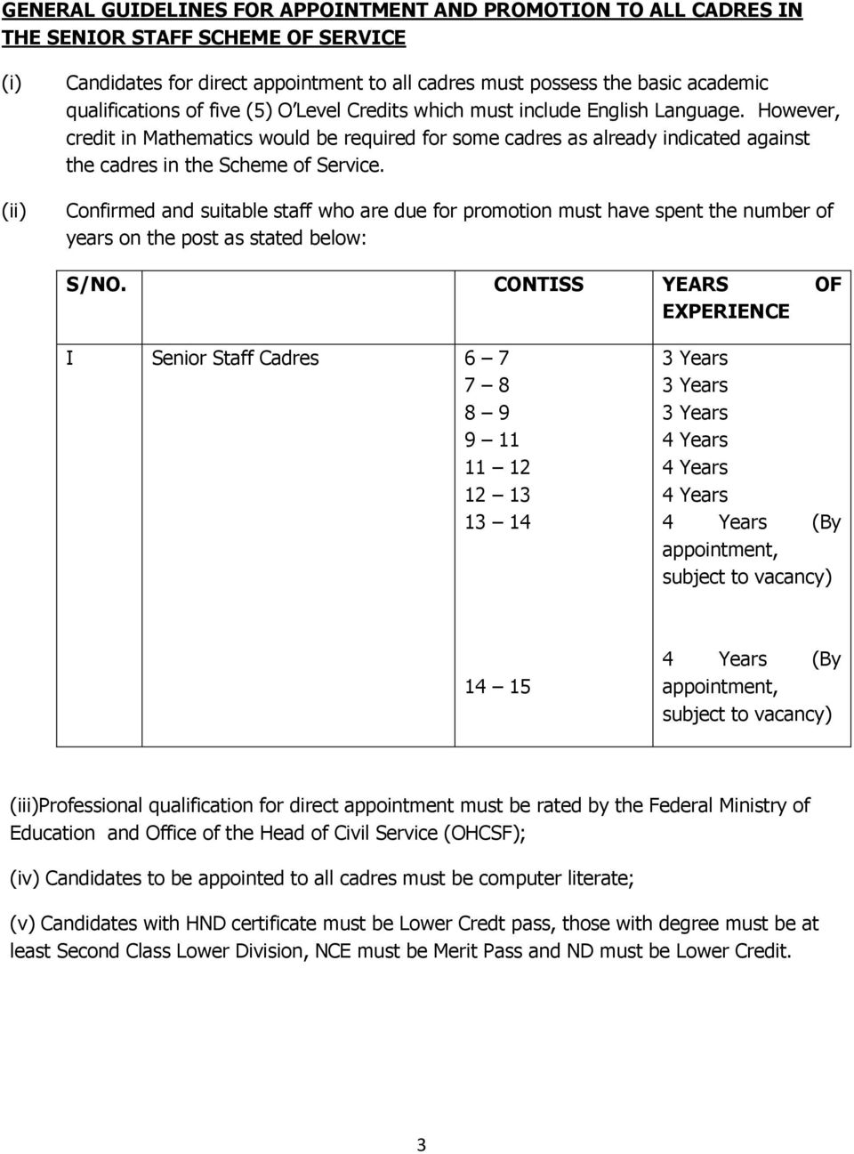 APPROVED CAREER STRUCTURE FOR SENIOR NON- TEACHING STAFF BY THE