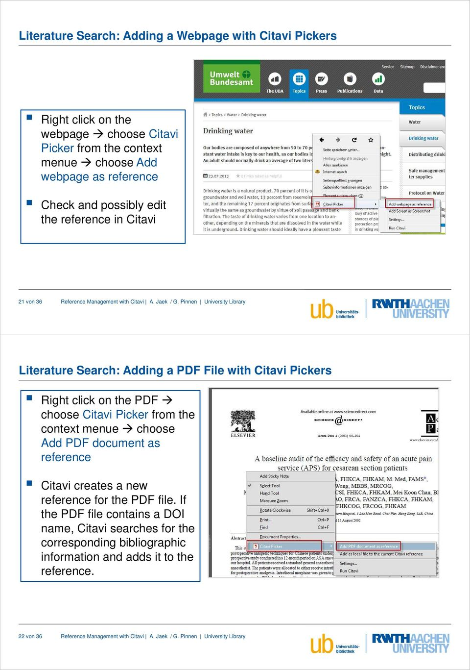 click on the PDF choose Citavi Picker from the context menue choose Add PDF document as reference Citavi creates a new reference for the PDF