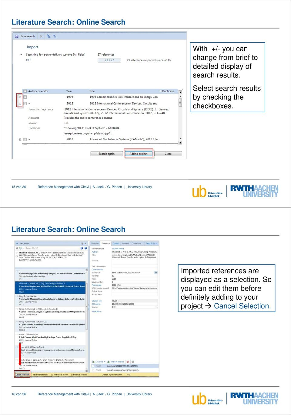 15 von 36 Literature Search: Online Search Imported references are displayed as a