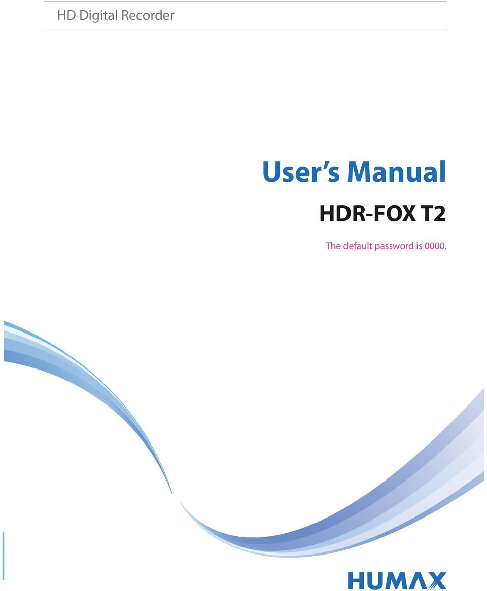 humax hdr fox t2 instruction manual