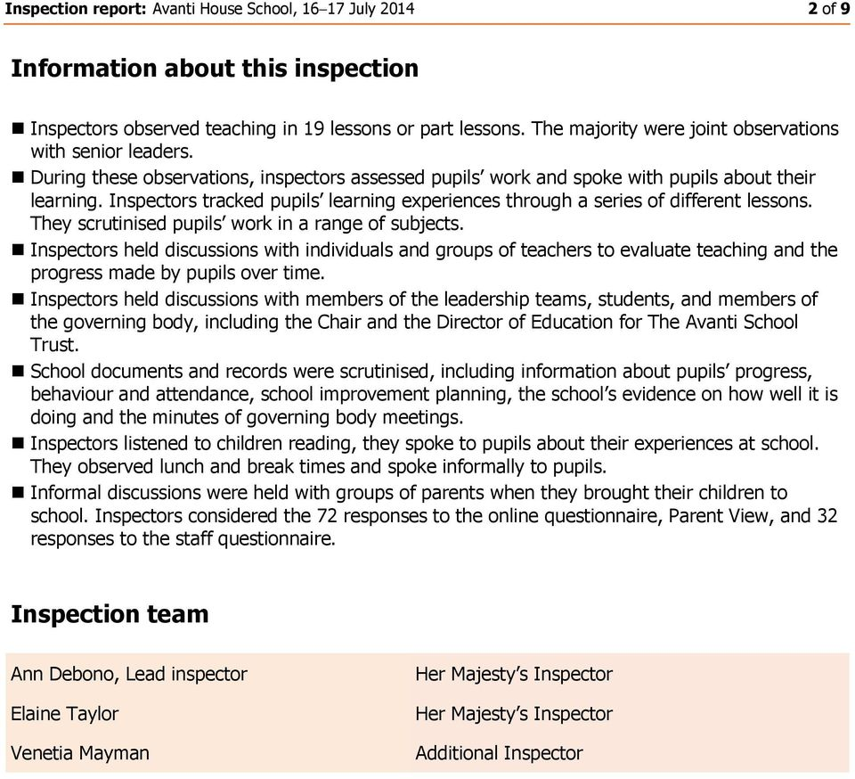 Inspectors tracked pupils learning experiences through a series of different lessons. They scrutinised pupils work in a range of subjects.