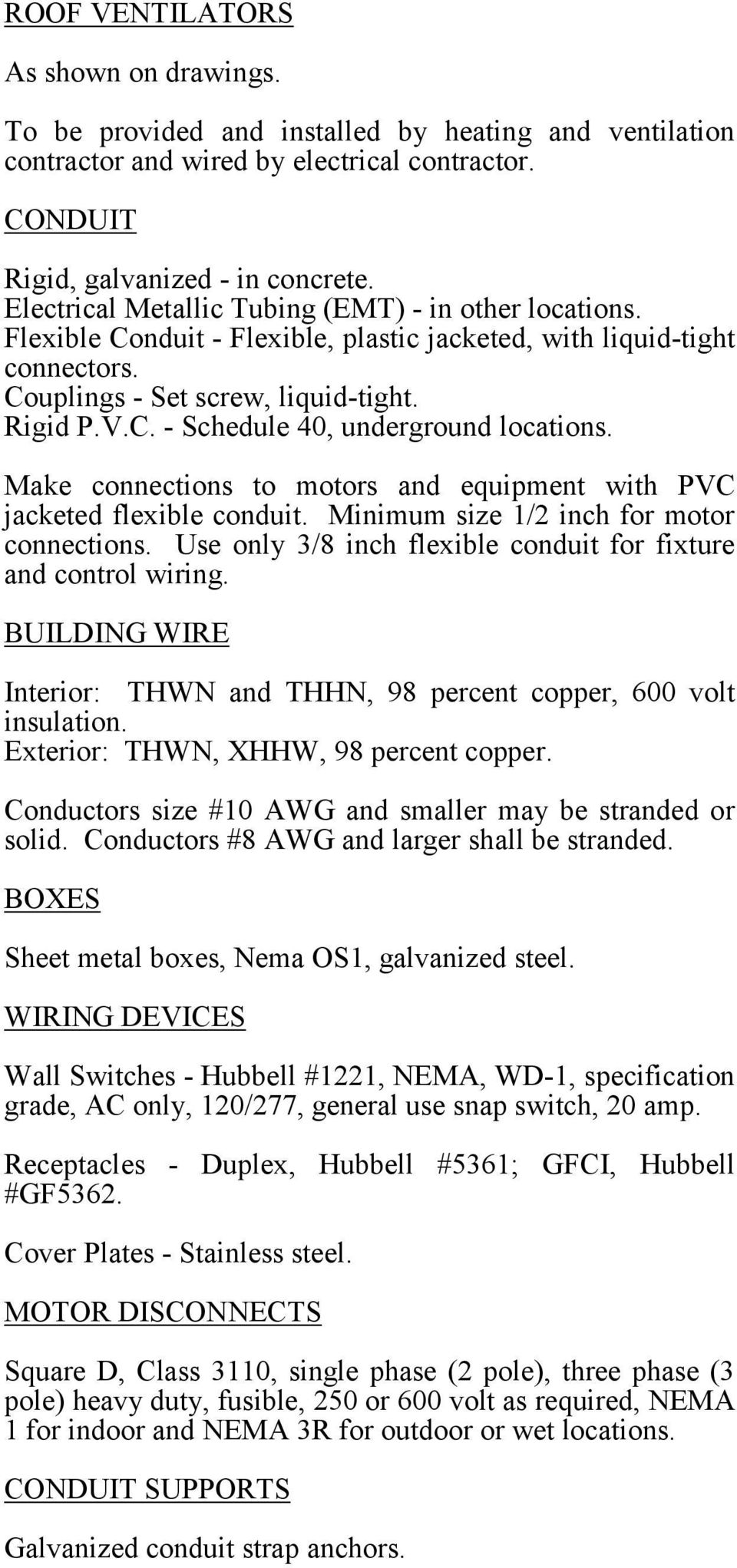 All Work Must Conform To The National Electric Code Latest Edition Electrical Installation Wiring Pictures Cctv Conduits Color Coding Make Connections Motors And Equipment With Pvc Jacketed Flexible Conduit Minimum Size 1