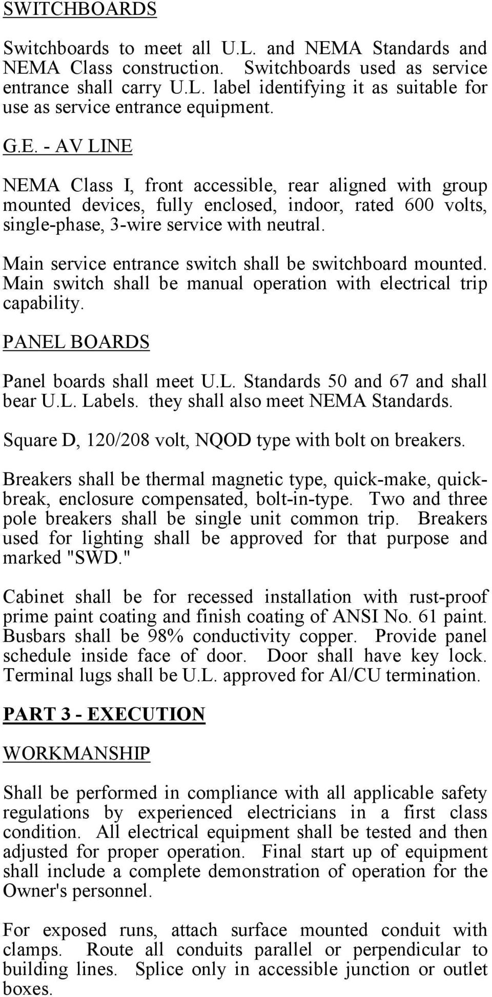 All Work Must Conform To The National Electric Code Latest Edition Electrical Installation Wiring Pictures Cctv Conduits Color Coding Main Service Entrance Switch Shall Be Switchboard Mounted Manual Operation With 5