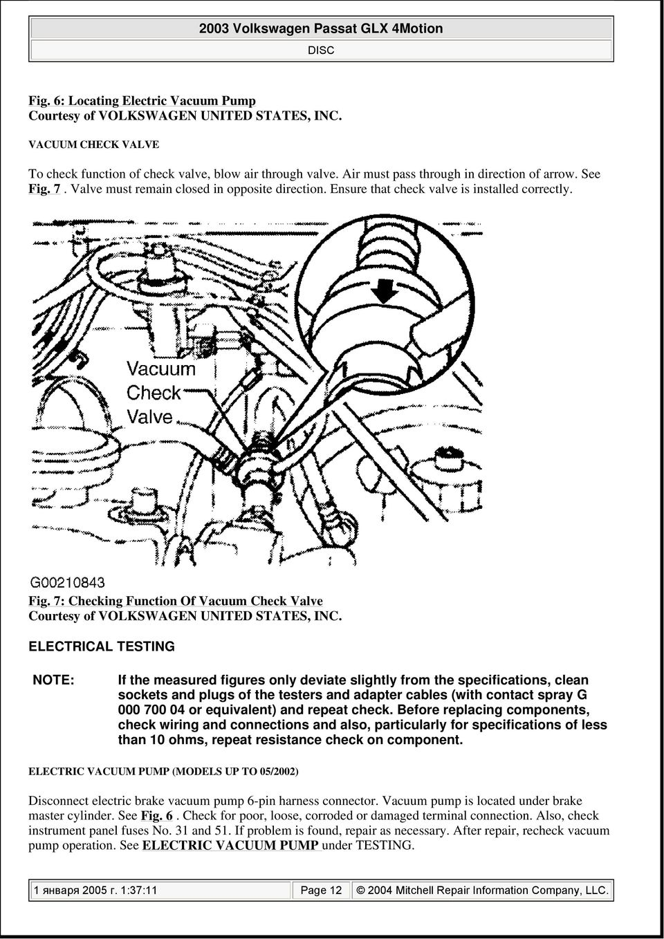 2003 Volkswagen Passat Glx 4motion Pdf Schematic Diagram Was Created For Installing The Vacuum Pump 7 Checking Function Of Check Valve Electrical Testing Note If Measured Figures