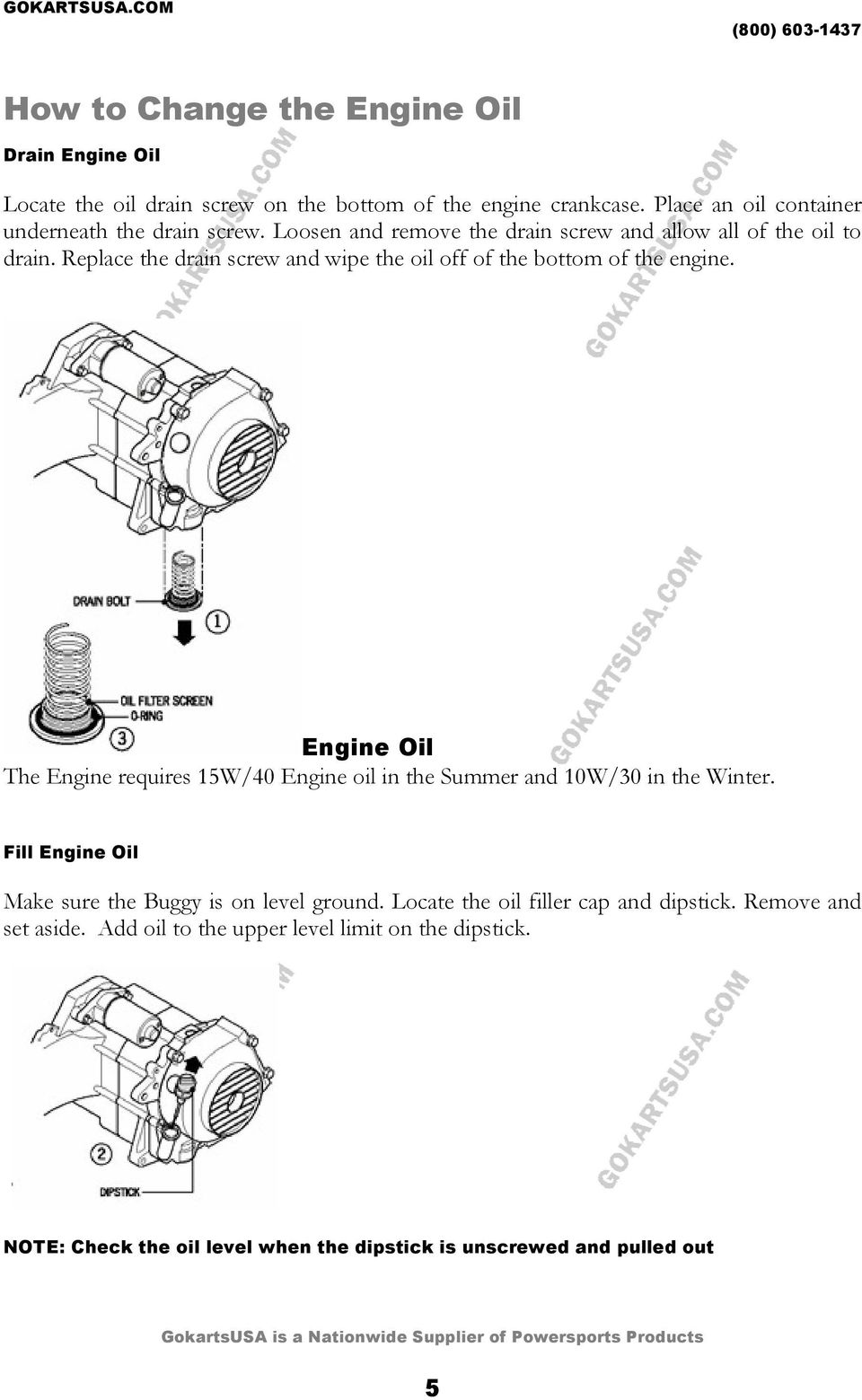 Lubrication Guide Volume Gokartsusa Gy6 150 Cn250 Engine Door Closure Wiring Diagram 279c Cat Replace The Drain Screw And Wipe Oil Off Of Bottom