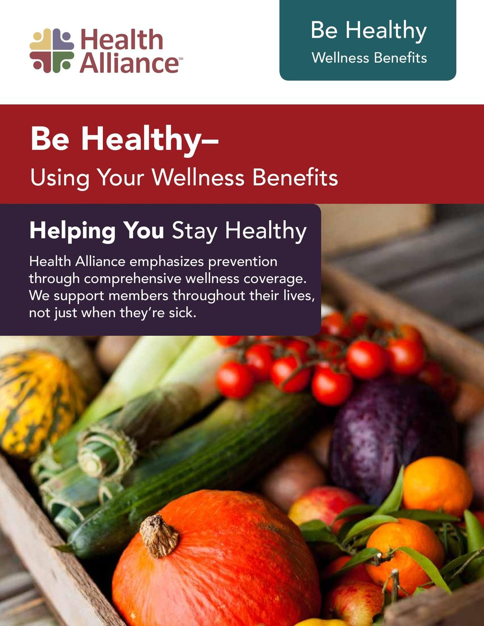 prevention through comprehensive wellness coverage.