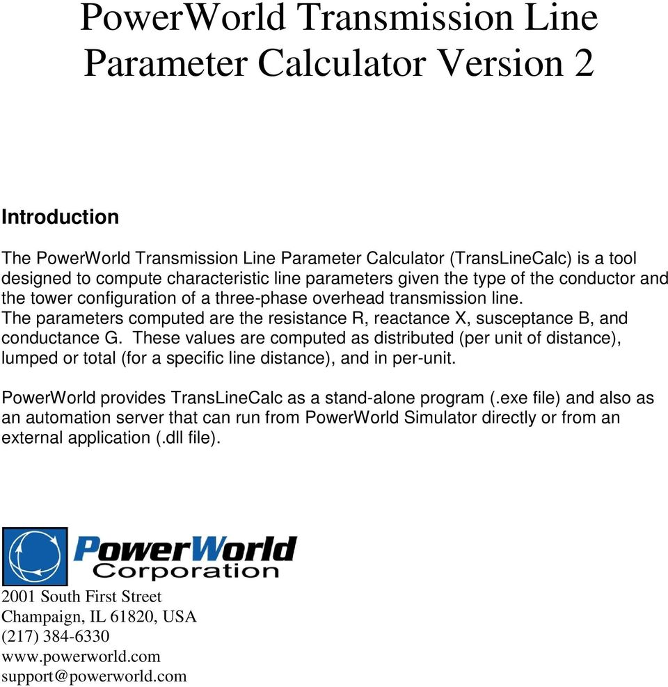 Powerworld Transmission Line Parameter Calculator Version 2 Pdf 555 Timer Design Software The Parameters Computed Are Resistance R Reactance X Susceptance And Conductance G