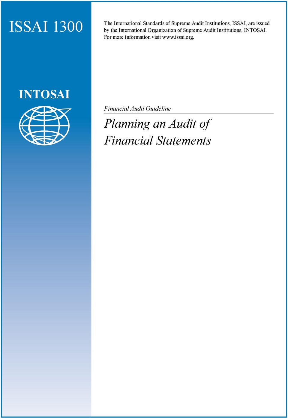 Audit Institutions, INTOSAI. For more information visit www.