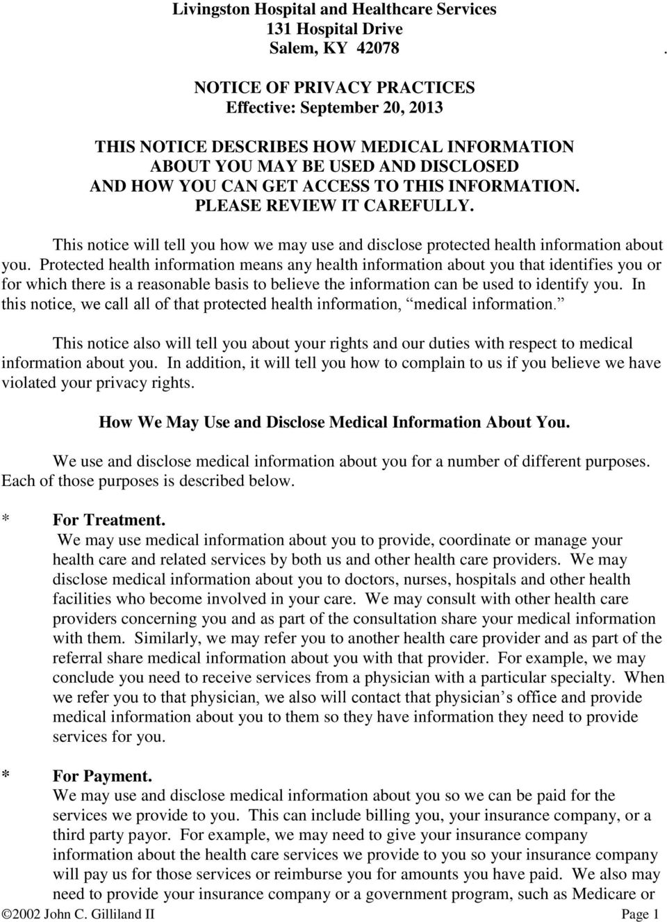 PLEASE REVIEW IT CAREFULLY. This notice will tell you how we may use and disclose protected health information about you.