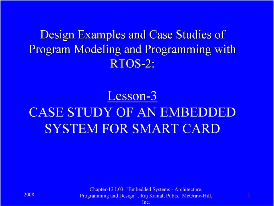 Lesson-3 CASE STUDY OF AN EMBEDDED SYSTEM FOR SMART CARD - PDF