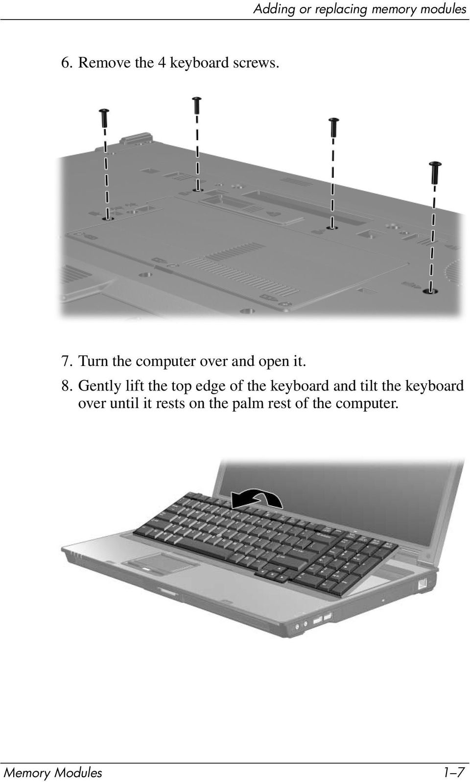 Gently lift the top edge of the keyboard and tilt