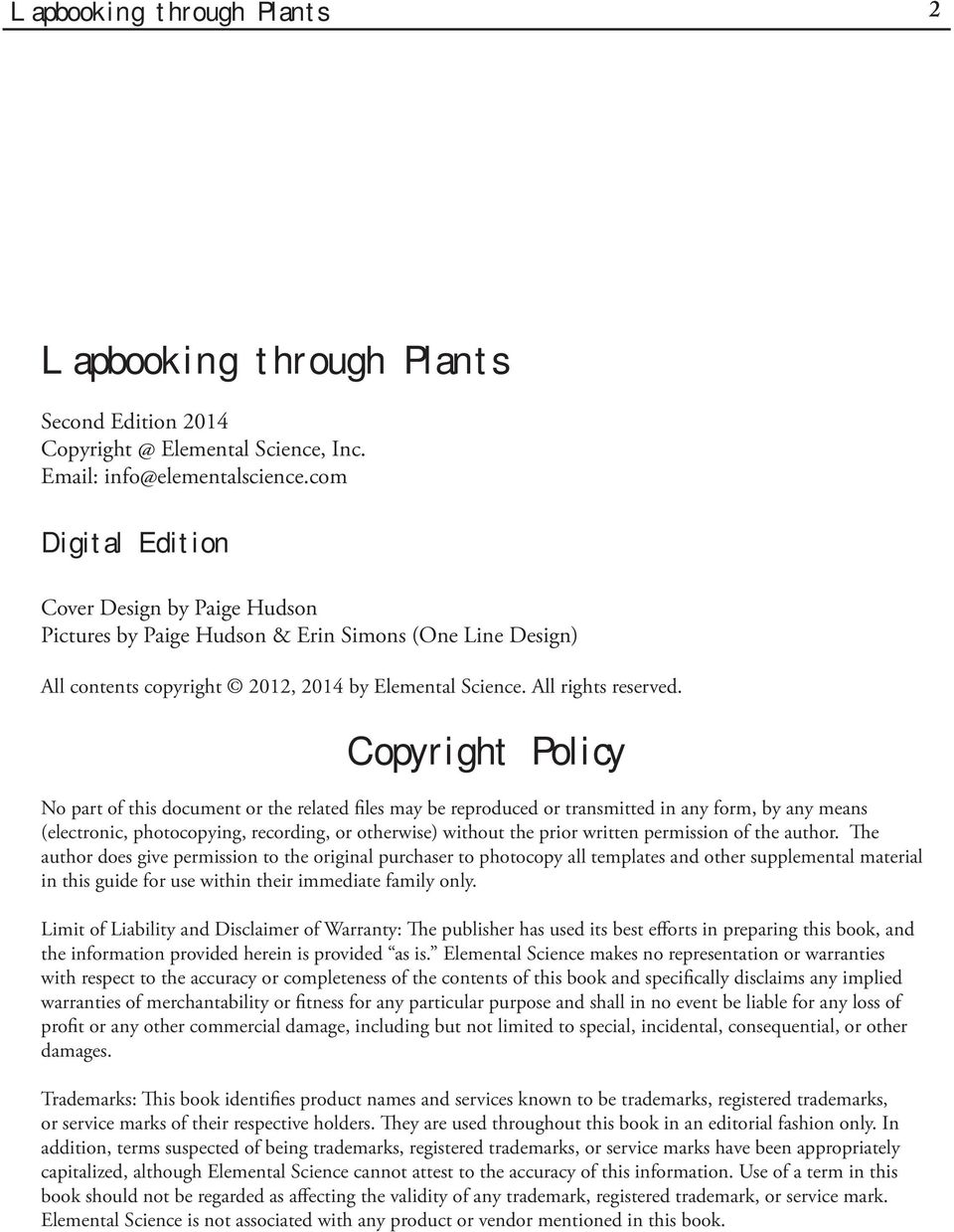 Copyright Policy No part of this document or the related files may be reproduced or transmitted in any form, by any means (electronic, photocopying, recording, or otherwise) without the prior written