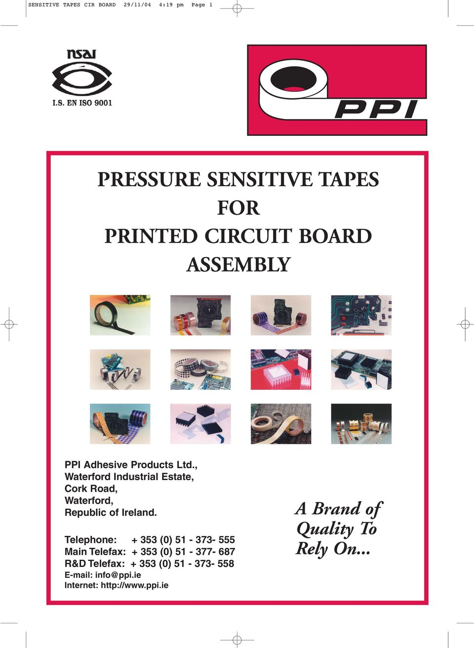 Ppi Pressure Sensitive Tapes For Printed Circuit Board Assembly A Industrial Electronic Boards Repair Kit Epoxy Glue Waterford Estate Cork Road Republic Of Ireland