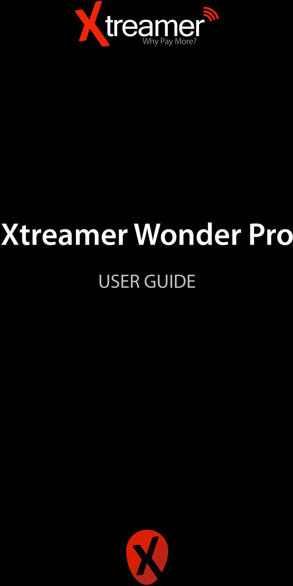 Xtreamer Wonder Pro User Guide Pdf Express 4k Smart Tv Ios Android Hdr Media Player 2 When Is Getting Smarter