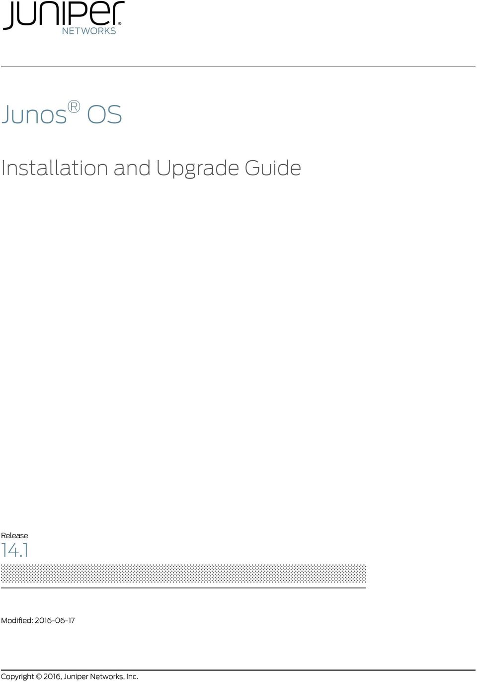 Junos OS  Installation and Upgrade Guide  Release Modified