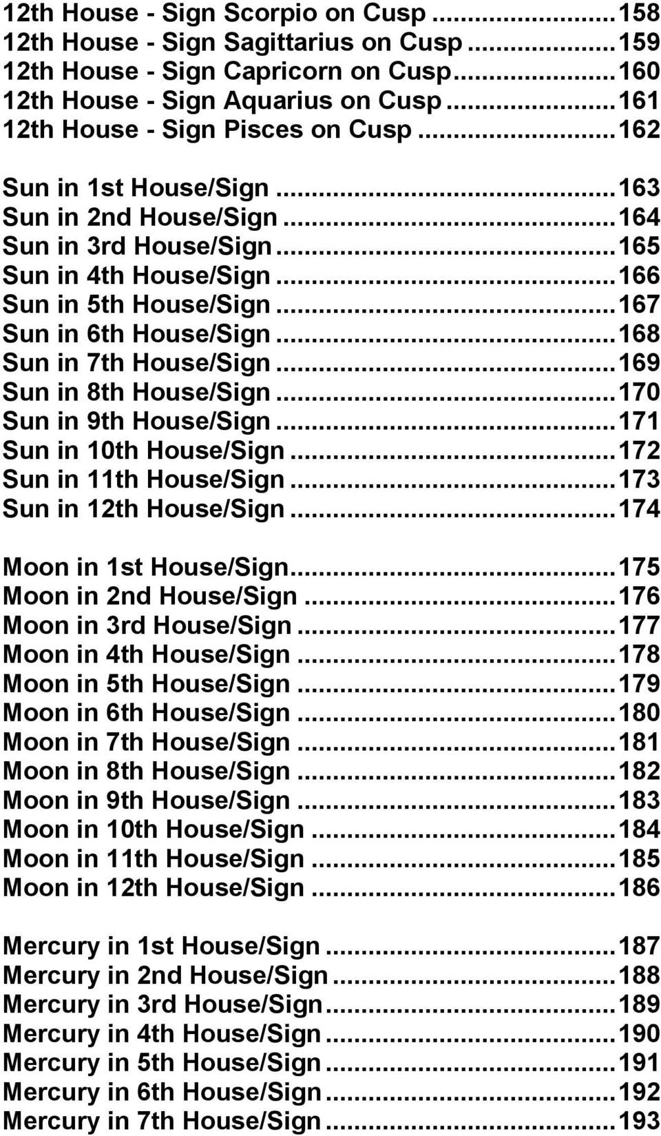 Interpret Astrology The House Combinations  By Michael