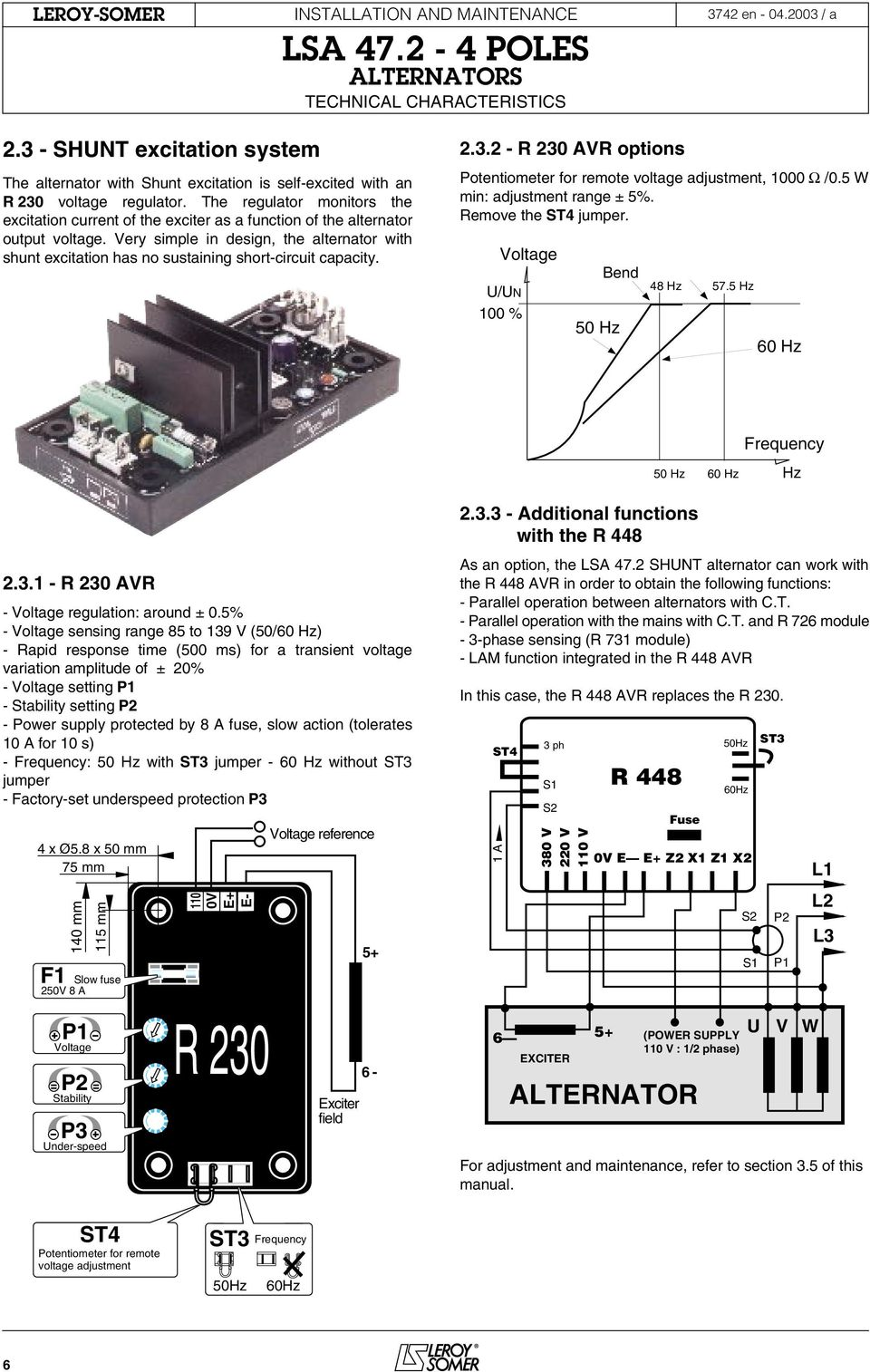Users Guide And Maintenance Manual Leroy Somer Alternators Lsa For Case 448 Wiring Diagram Very Simple In Design The Alternator With Shunt Excitation Has No Sustaining Short Circuit