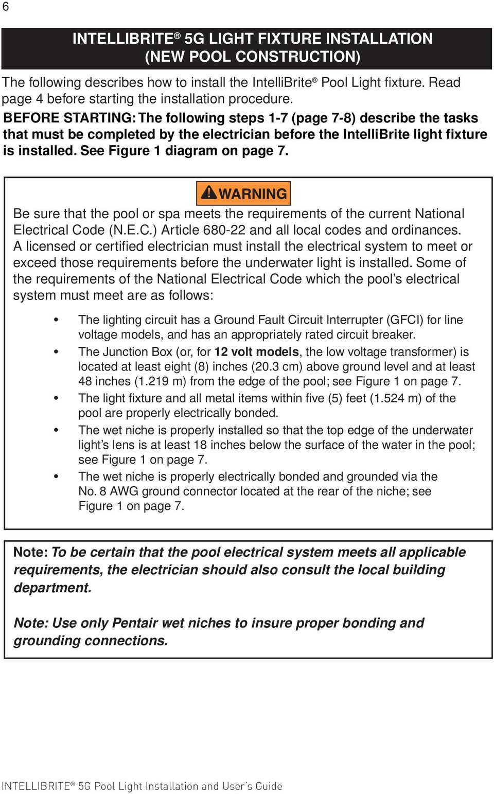Intellibrite 5g Color Led Pool Light Pdf Swimmingpoolwiringnec Swimming Wiring Nec Http Www Be Sure That The Or Spa Meets Requirements Of Current National Electrical Code