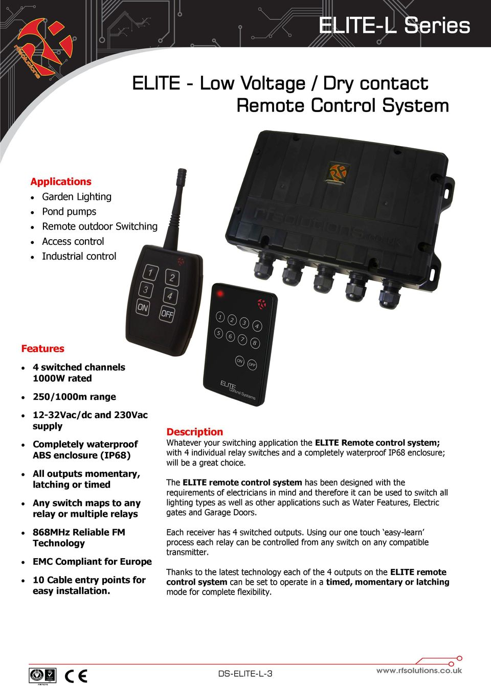 Elite L Series Low Voltage Dry Contact Remote Control Next The Four Relay Outputs From Inbuilt Relays Reliable Fm Technology Emc Compliant For Europe 10 Cable Entry Points Easy Installation