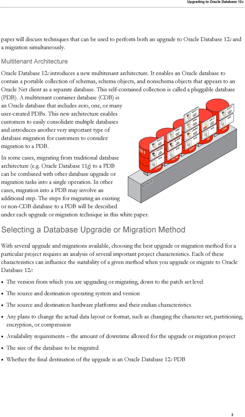 An Oracle White Paper July Upgrading to Oracle Database 12c
