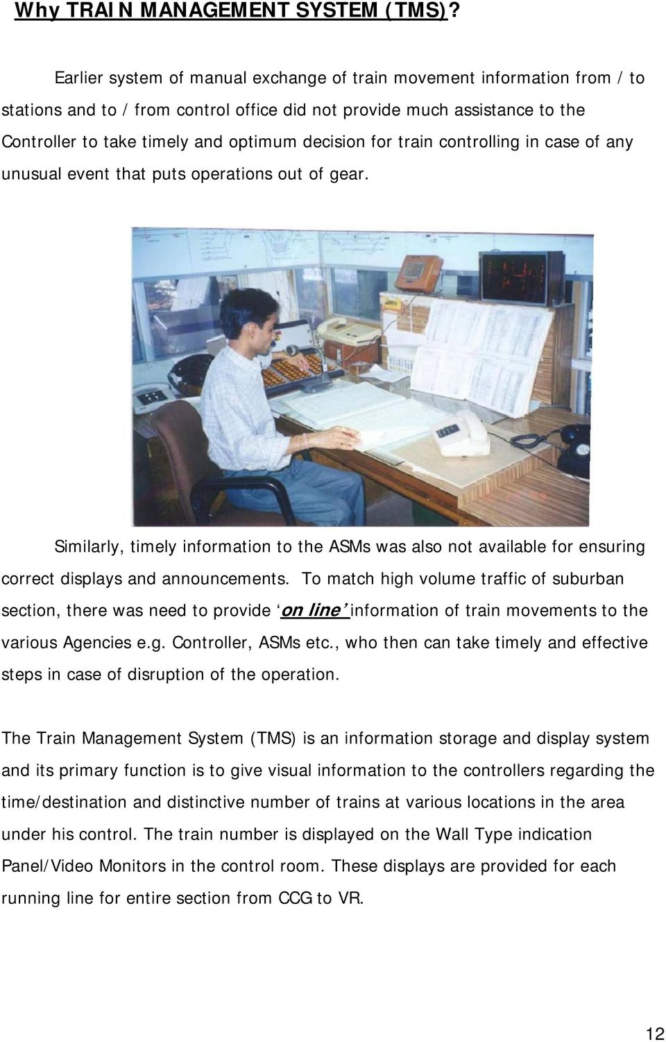 An Introduction To Train Management System Of Western Railway Pdf Picaxe Model Railroad Speed Controller For Controlling In Case Any Unusual Event That Puts Operations Out Gear