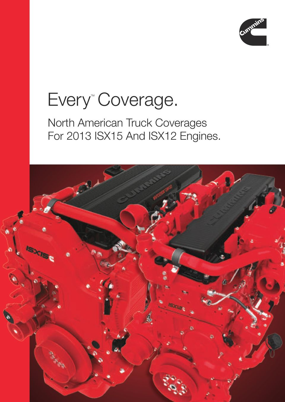 EveryTM  Coverage  North American Truck Coverages For 2013