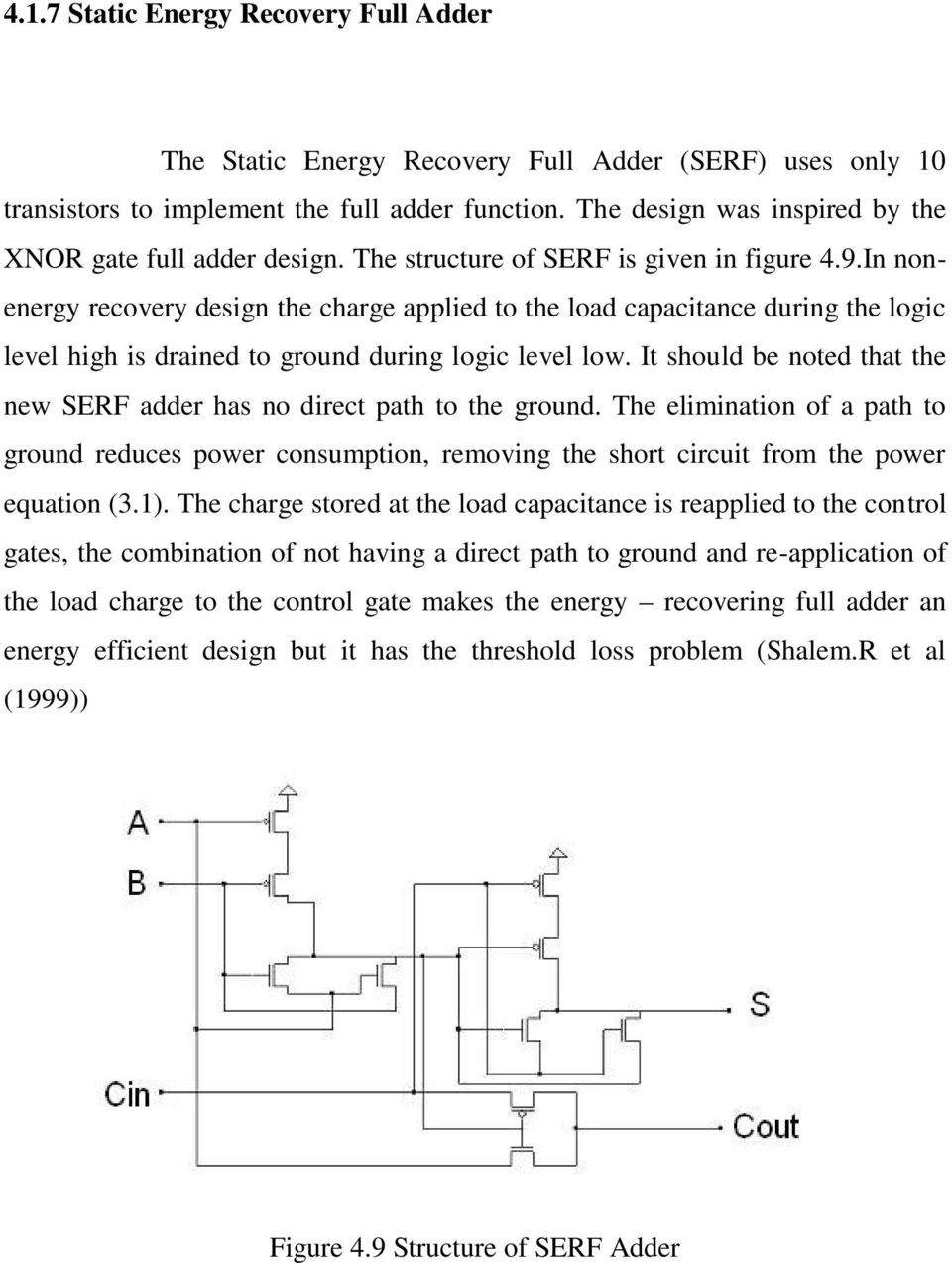 New Adder Cells Are Useful For Designing Larger Circuits Despite Integrated Circuit 1bit Full Cell In Ic Not Working As Nonenergy Recovery Design The Charge Applied To Load Capacitance During Logic Level High
