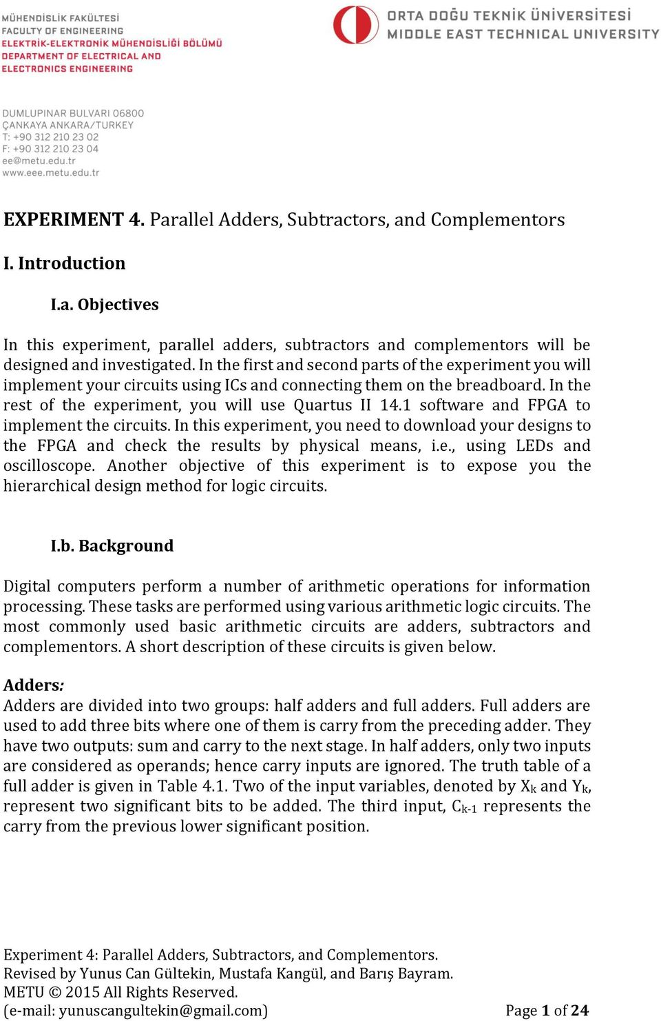 Experiment 4 Parallel Adders Subtractors And Complementors Pdf Full Subtractor A Logic Circuit Which Is Used For Subtracting Three 1 Software Fpga To Implement The Circuits In This You Need