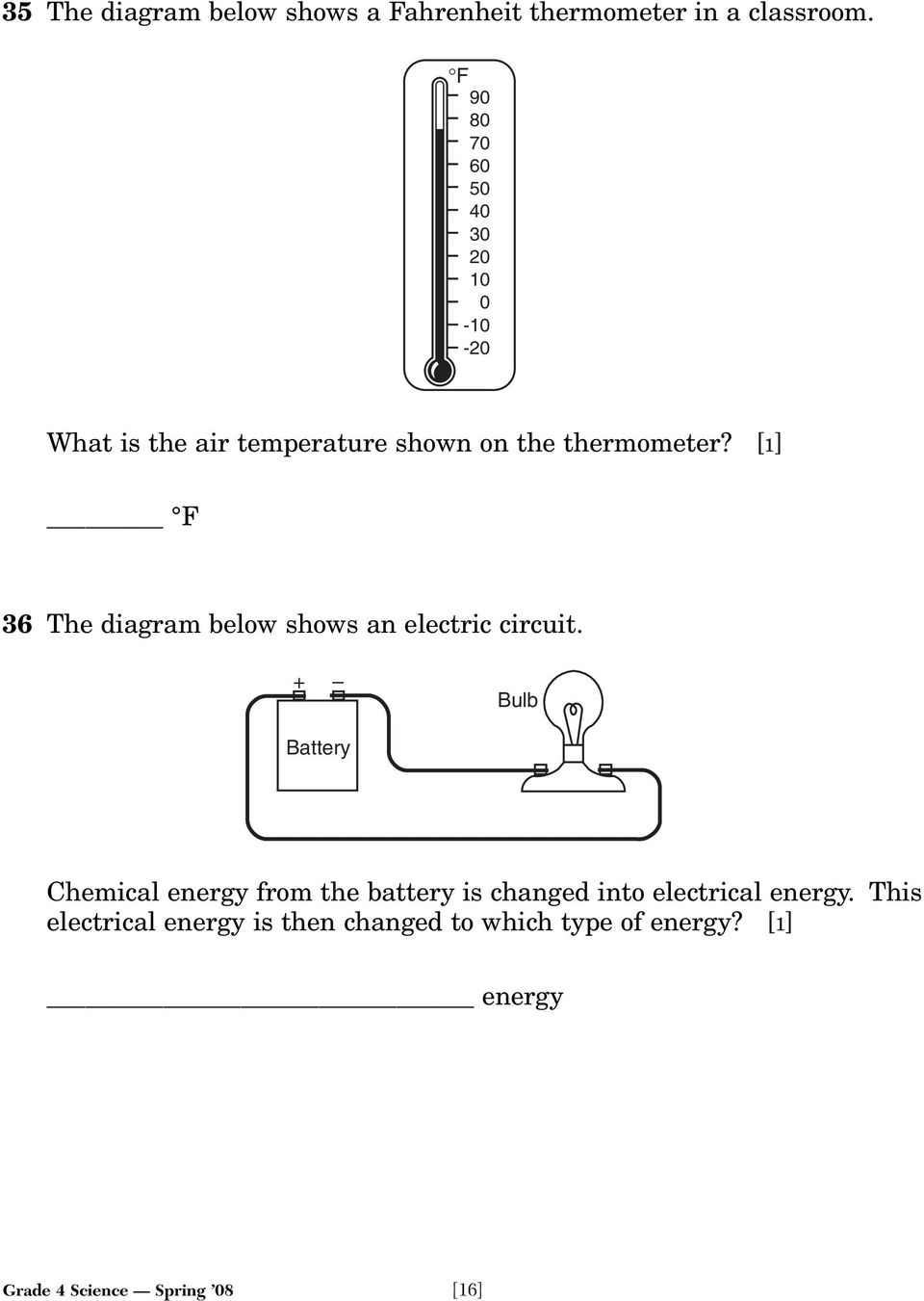 [1] F 36 The diagram below shows an electric circuit.