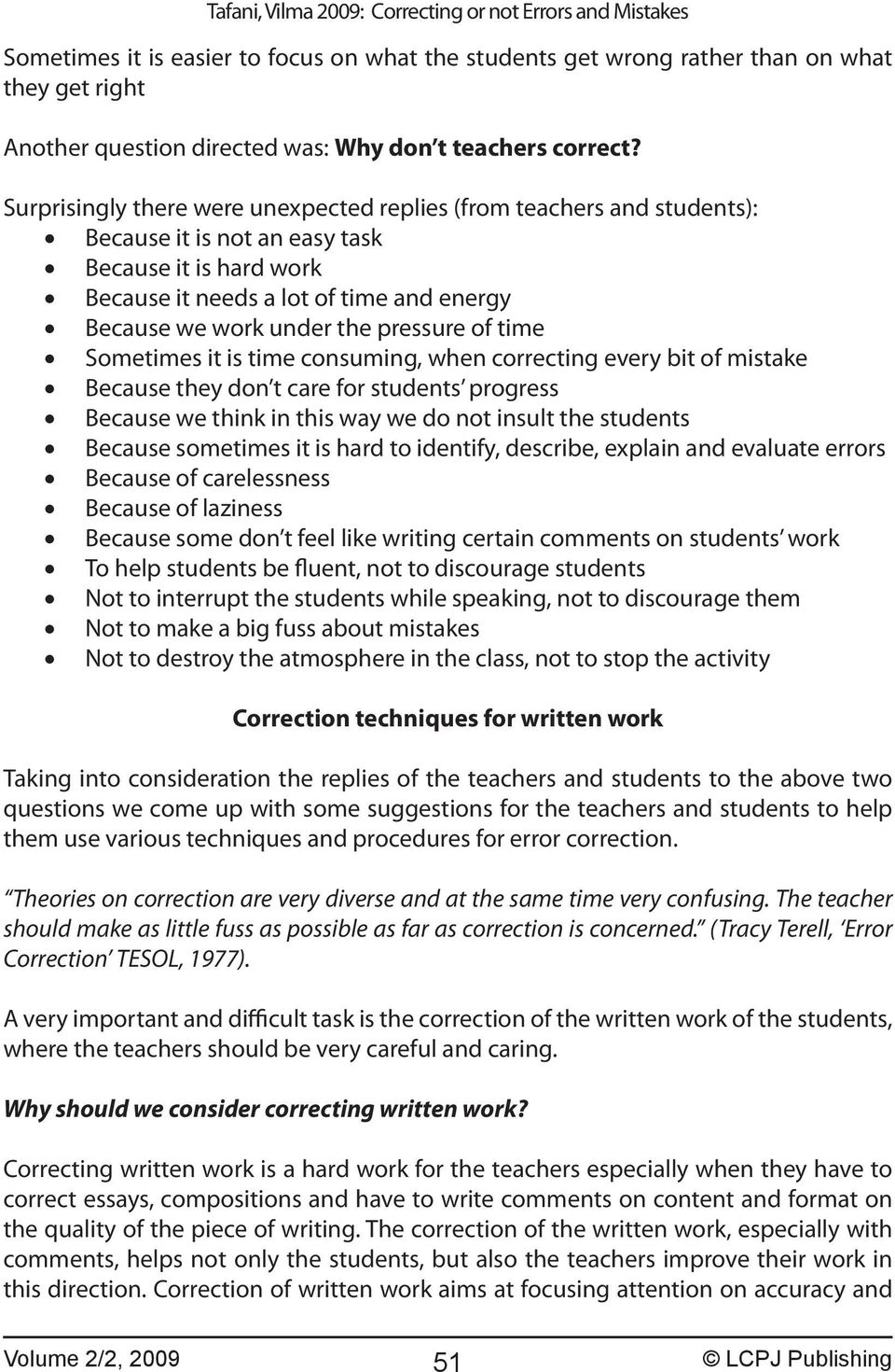 College Essay Title Pressure Of Time Sometimes It Is Time Consuming When Correcting Every Bit  Of Mistake Because Random Act Of Kindness Essay also Life Of Pi Essays Correcting Or Not Errors And Mistakes  Pdf Narrative Essay Topics For High School Students