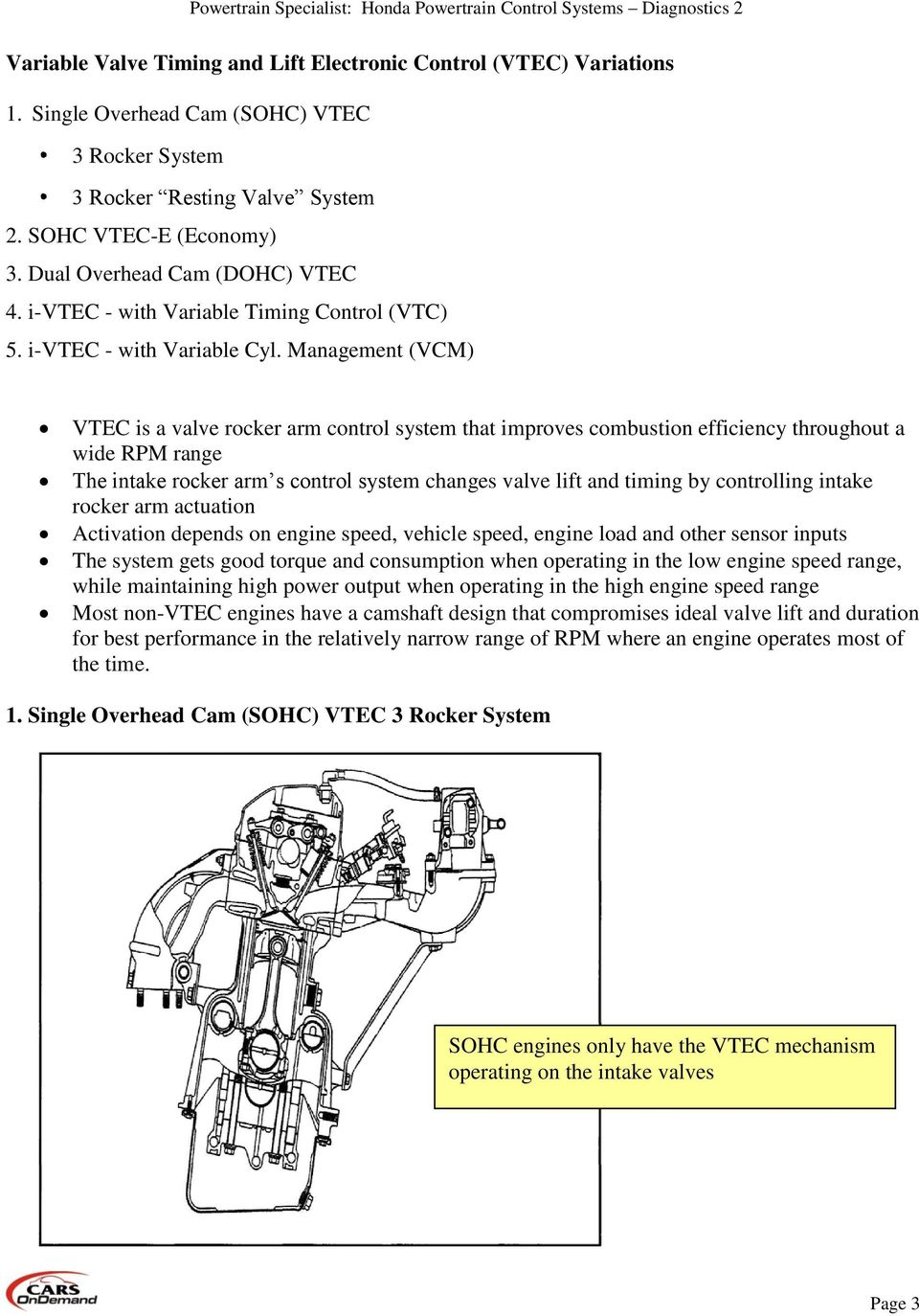 Honda Powertrain Control Systems Diagnostics Pdf 98 Civic Hx Wiring Diagram Egr Management Vcm Vtec Is A Valve Rocker Arm System That Improves Combustion Efficiency