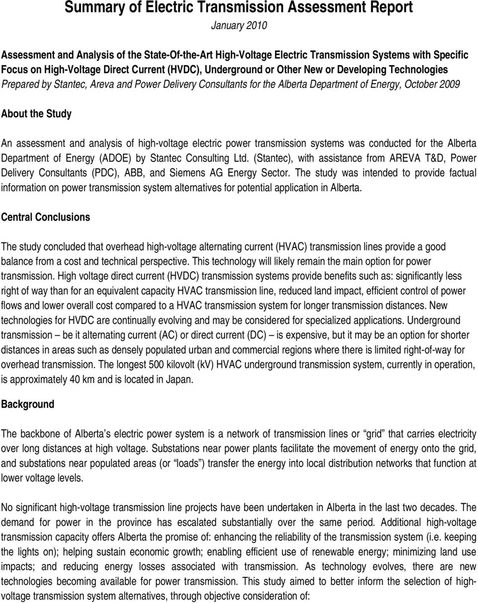 assessment and analysis of high-voltage electric power transmission systems was conducted for the Alberta Department of Energy (ADOE) by Stantec Consulting Ltd.