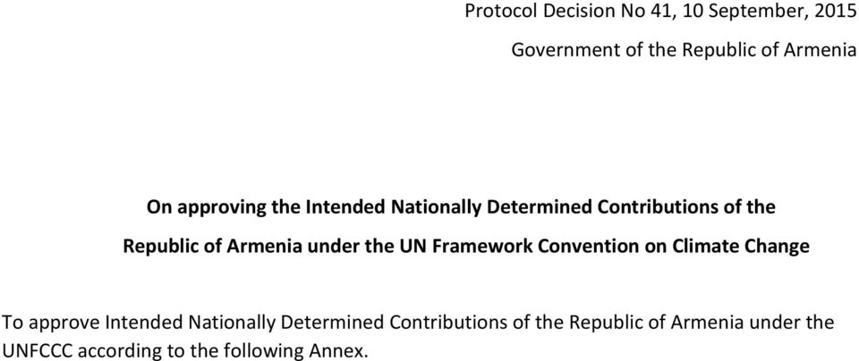 under the UN Framework Convention on Climate Change To approve Intended Nationally