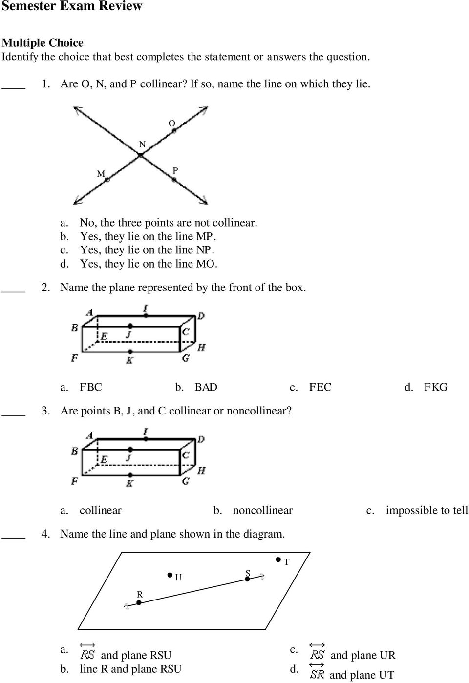 Semester Exam Review  Multiple Choice Identify the choice that best
