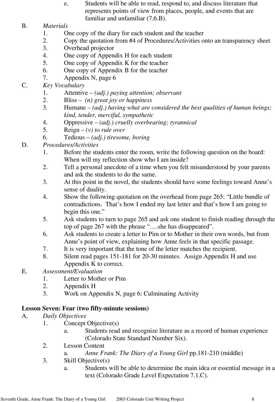 One copy of Appendix H for each student 5. One copy of Appendix K for