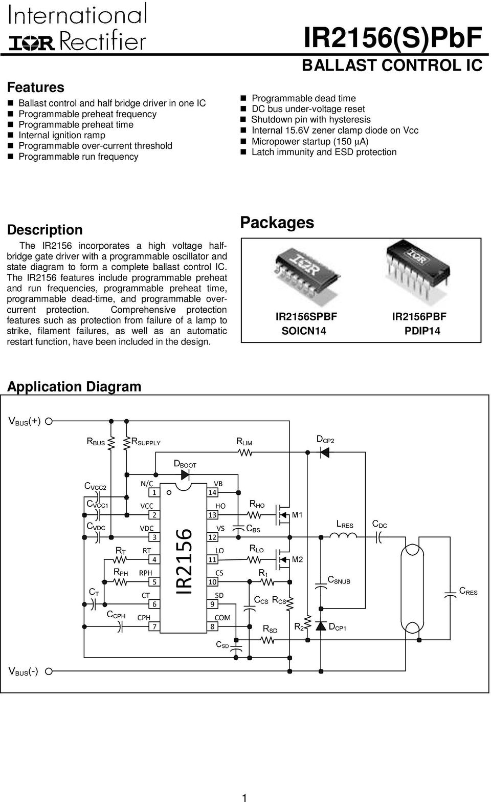 Ir2156pbf Ir2156 Ballast Control Ic Packages Features Description Ir2110 High Speed Power Mosfet Lead Assignments And Datasheet 6v Zener Clamp Diode On Vcc Micropower Startup 150 A Latch Immunity Esd