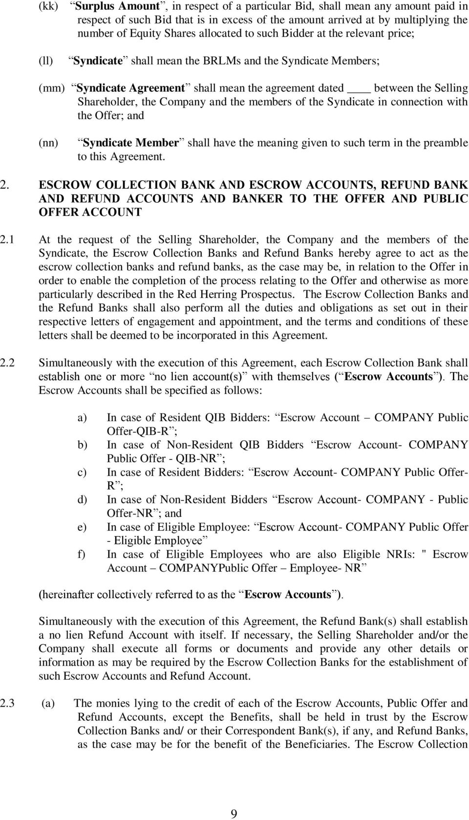 Escrow Agreement Dated Between Selling Shareholder And Company And