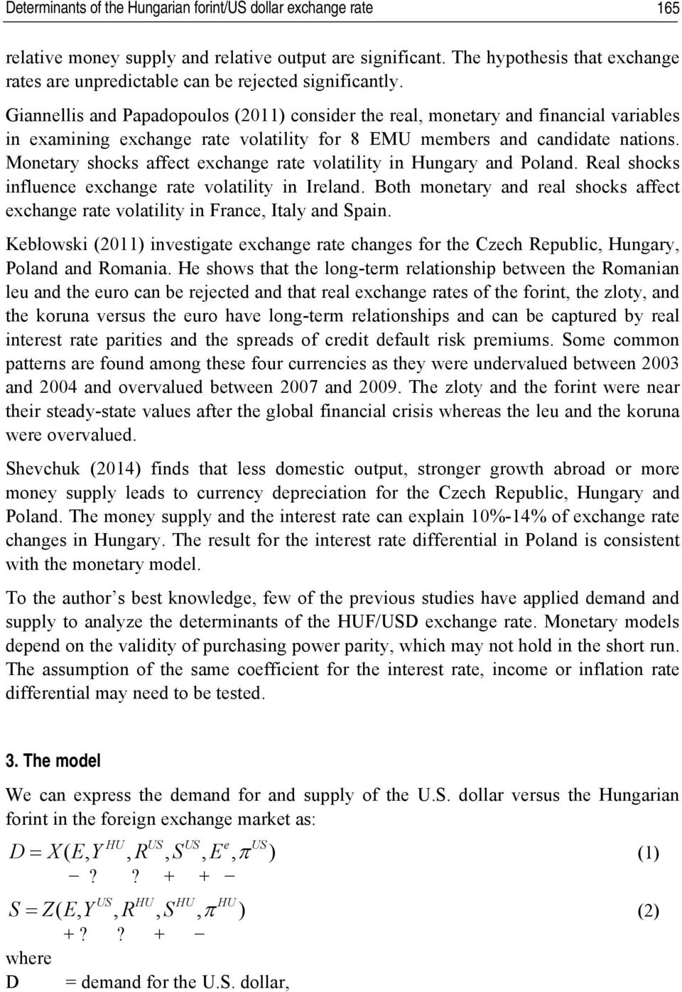 Giannellis And Papadopoulos 2017 Consider The Real Monetary Financial Variables In Examining