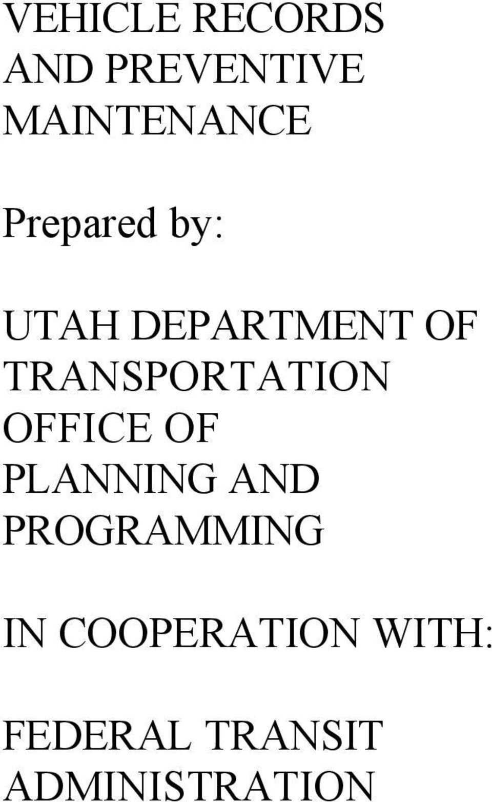 TRANSPORTATION OFFICE OF PLANNING AND