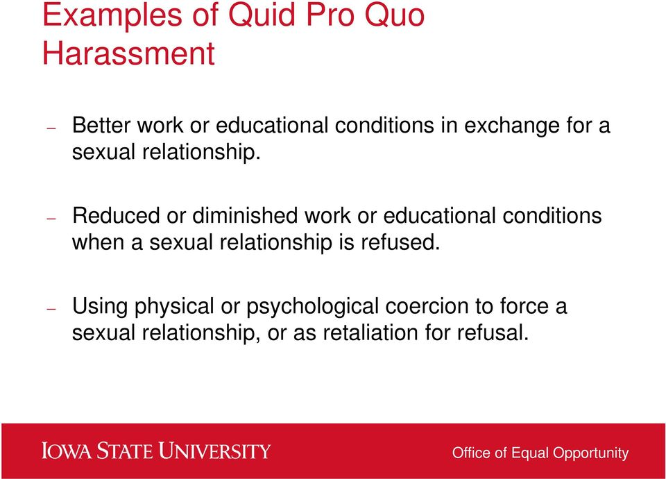 Reduced or diminished work or educational conditions when a sexual